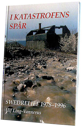 I katastrofens spår Swedrelief - 1978-96
