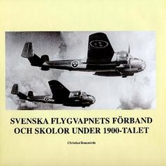 Svenska flygvapnets skolor och förband under 1900-talet