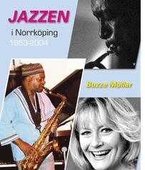 Jazzen i Norrköping 1954-2004