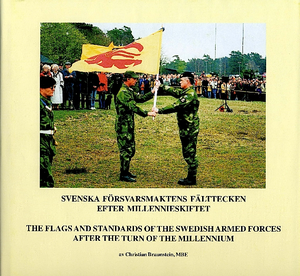 The flags and standards of the Swedish Armed Forces after the turn of the millennium